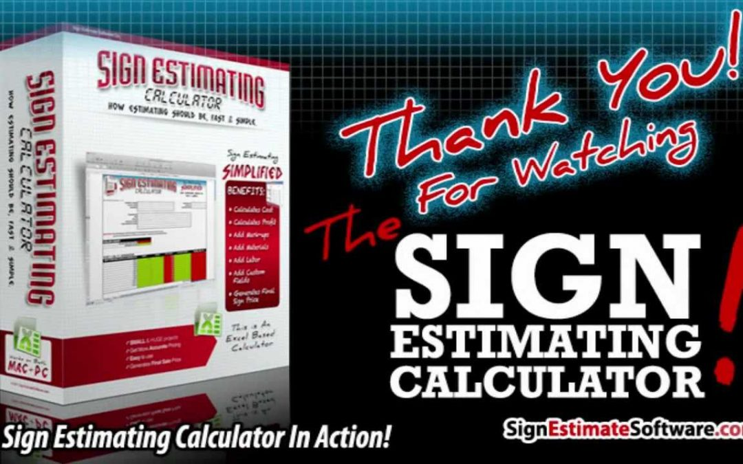 Sign Estimate Software – A Powerful Estimating Tool For Sign Shops