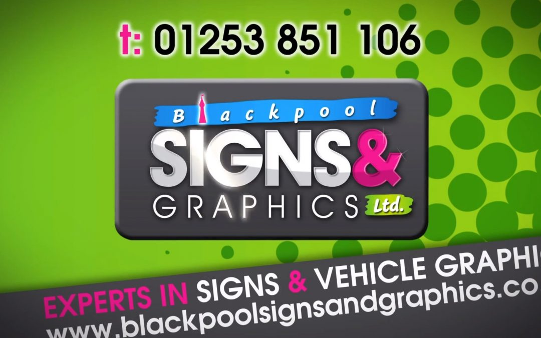 Blackpool Signs and Graphics – (Vehicle Wraps & Shop Signage)